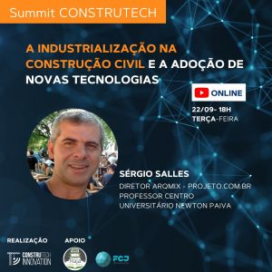 A industrialização na construção civil e a adoção de novas tecnologias
